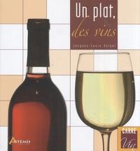 Jacques-Louis Delpal - Un plat, des vins.