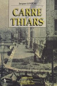 Jacques Lovichi - Carré Thiars.