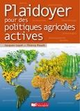 Jacques Loyat et Thierry Pouch - Plaidoyer pour des politiques agricoles actives.