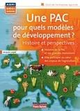 Jacques Loyat - Une PAC pour quels modèles de développement ?.