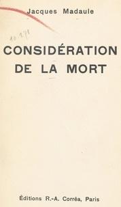 Jacques Madaule - Considération de la mort.