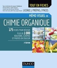 Jacques Maddaluno et Véronique Bellosta - Mémo visuel de chimie organique - 2e éd..