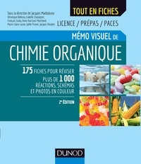 Jacques Maddaluno et Véronique Bellosta - Mémo visuel de chimie organique.