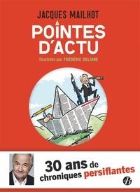 Jacques Mailhot - Pointes d'actu.