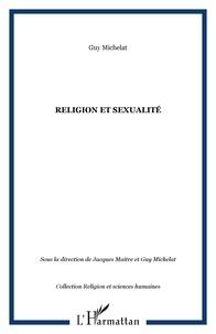 Jacques Maître - Religion et sexualité.