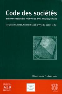 Jacques Malherbe - Code des sociétés - Et autres dispositions relatives au droit des groupements.
