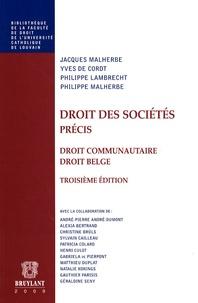 Jacques Malherbe et Philippe Malherbe - Droit des sociétés, précis - Droit communautaire, droit belge.