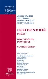 Jacques Malherbe et Yves De Cordt - Droit des sociétés - Précis droit européen - droit belge.