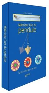 Maîtrisez lart du pendule - Tout le monde a un don.pdf