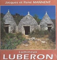 Jacques Mannent et René Mannent - Lumineux Luberon.