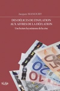Histoiresdenlire.be Des délices de l'inflation aux affres de la déflation - Une lecture keynésienne de la crise Image