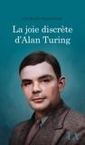 Jacques Marchand - La joie discrète d'Alan Turing.