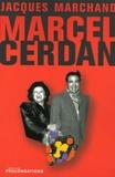 Jacques Marchand - Marcel Cerdan.