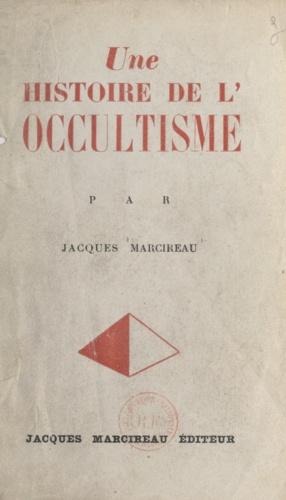 Une histoire de l'occultisme
