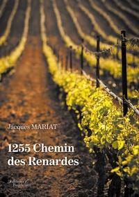Jacques Mariat - 1255 Chemin des Renardes.