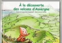 Jacques-Marie Bardintzeff et  Tomtom - A la découverte des volcans d'Auvergne.