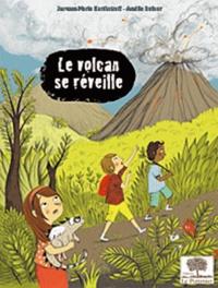 Jacques-Marie Bardintzeff - Le volcan se réveille.