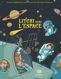 Jacques-Marie Bardintzeff - Litchi dans l'espace.
