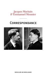 Jacques Maritain et Emmanuel Mounier - Correspondance Maritain-Mounier (1929-1949).