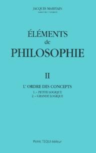 Jacques Maritain - Eléments de philosophie. - Tome 2, L'ordre des concepts.