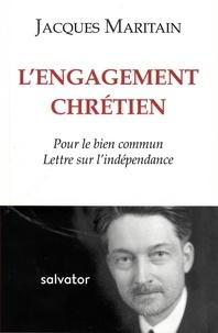 Rhonealpesinfo.fr L'engagement chrétien - Pour le bien commun ; Lettre sur l'indépendance Image