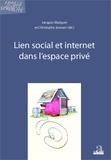 Jacques Marquet et Christophe Janssen - Lien social et internet dans l'espace privé.