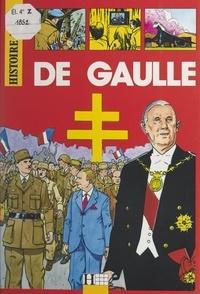 Jacques Marseille et Alain Plessis - De Gaulle.