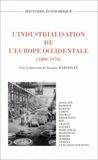 Jacques Marseille - L'industrialisation de l'Europe occidentale, 1880-1970.