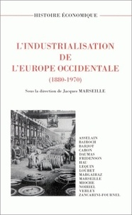 Jacques Marseille - L'industrialisation de l'Europe occidentale, 1880-1970.