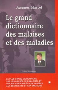 Le grand dictionnaire des malaises et des maladies.pdf