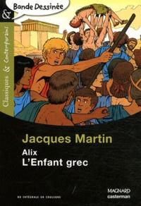 Jacques Martin - Alix, l'enfant grec.