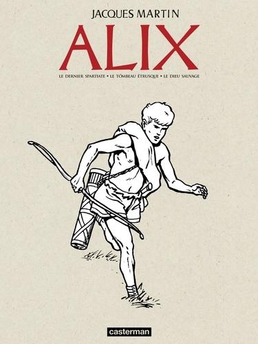 Alix Recueil Tome 1 Le dernier spartiate ; Le tombeau étrusque ; Le dieu sauvage