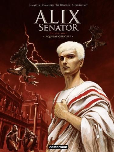 Alix senator Tome 1 Aquilae Cruoris