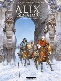 Jacques Martin et Valérie Mangin - Alix senator Tome 11 : L'esclave de Khorsabad.