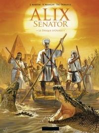 Jacques Martin et Valérie Mangin - Alix senator Tome 12 : Le disque d'Osiris.