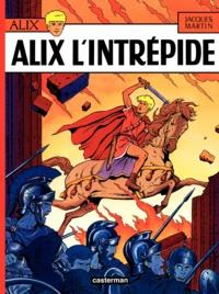Jacques Martin - Alix Tome 1 : Alix l'intrépide.