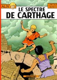 Jacques Martin - Alix Tome 13 : Le spectre de Carthage.