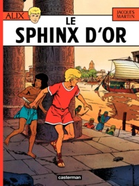 Jacques Martin - Alix Tome 2 : Le Sphinx d'or.