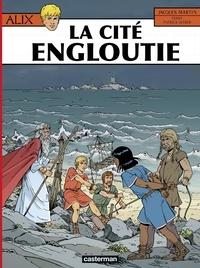 Jacques Martin et Patrick Weber - Alix Tome 28 : La cité engloutie.