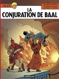 Jacques Martin et Michel Lafon - Alix Tome 30 : La conjuration de Baal.