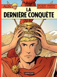 Jacques Martin et Géraldine Ranouil - Alix Tome 32 : La dernière conquête.
