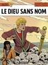 Jacques Martin et David B. - Alix Tome 39 : Le Dieu sans nom.