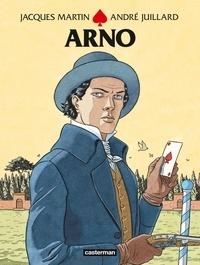 Jacques Martin et André Juillard - Arno Intégrale : .