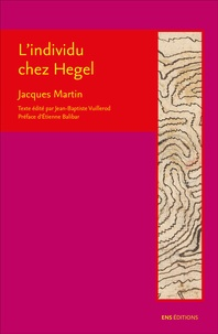 Jacques Martin - L'individu chez Hegel.