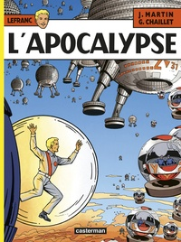 Jacques Martin et Gilles Chaillet - Lefranc Tome 10 : L'apocalypse.