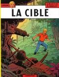 Jacques Martin et Gilles Chaillet - Lefranc Tome 11 : La cible.
