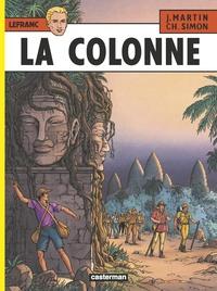 Jacques Martin et Christophe Simon - Lefranc Tome 14 : La colonne.