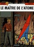 Jacques Martin - Lefranc Tome 17 : Le maître de l'atome.
