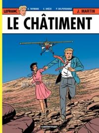 Jacques Martin et Patrick Delperdange - Lefranc Tome 21 : Le châtiment d'Hollywood.