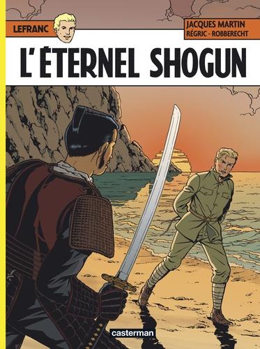 Lefranc Tome 23 L'éternel Shogun